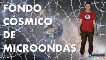 Qué es el Fondo Cósmico de Microondas | Mi primer vídeo en YouTube